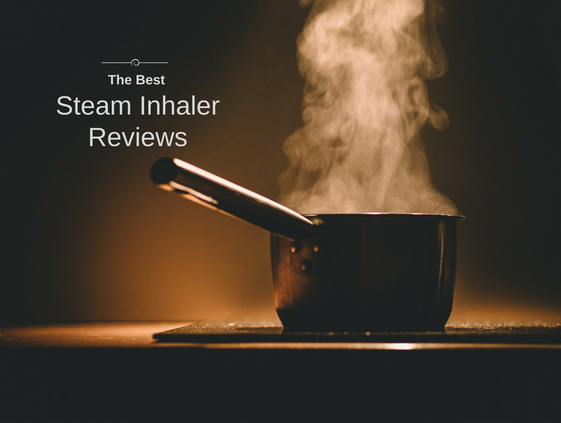 best steam inhaler