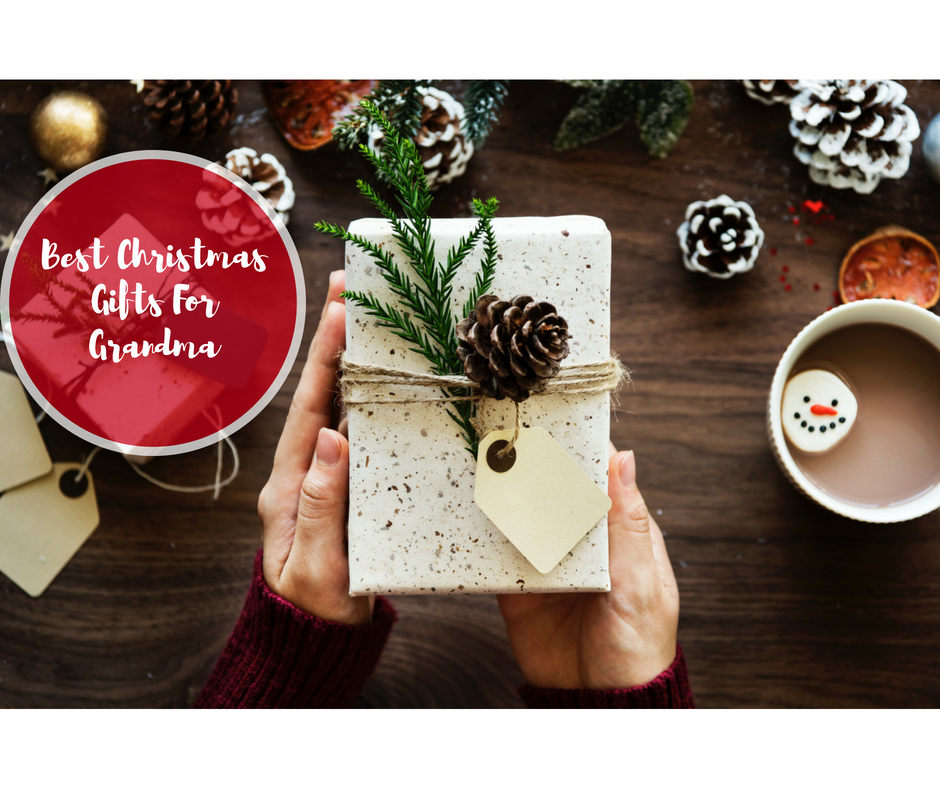 Best Christmas Gifts For Grandma - 2018 Edition - InTopTen.com