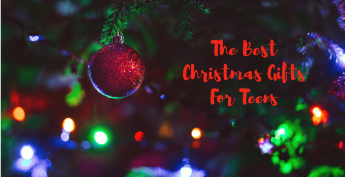 best christmas gifts for teens