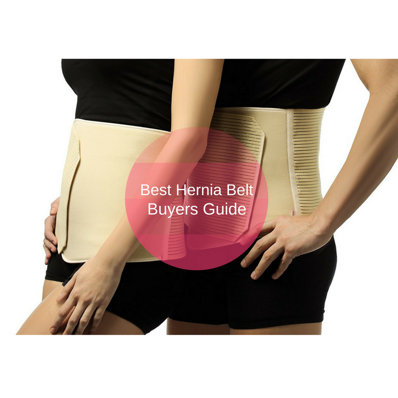 Ten Best Hernia Belt Reviews And Buyers Guide For 2019