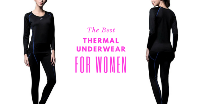 best thermal underwear for women