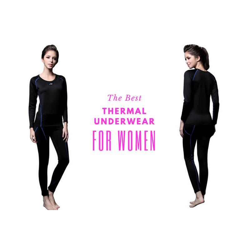 best thermal underwear for women