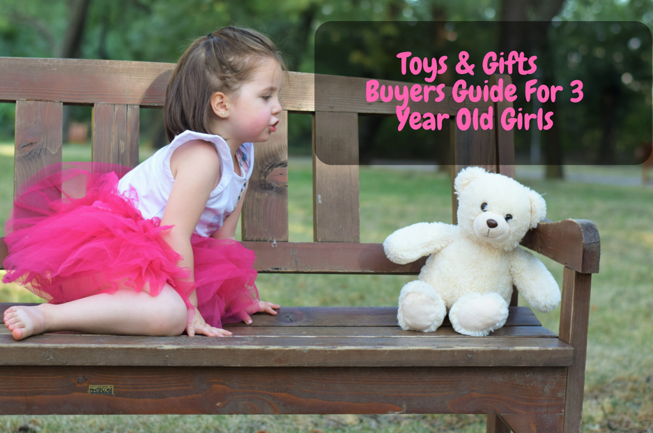 gifts and toys for 3 year old girls
