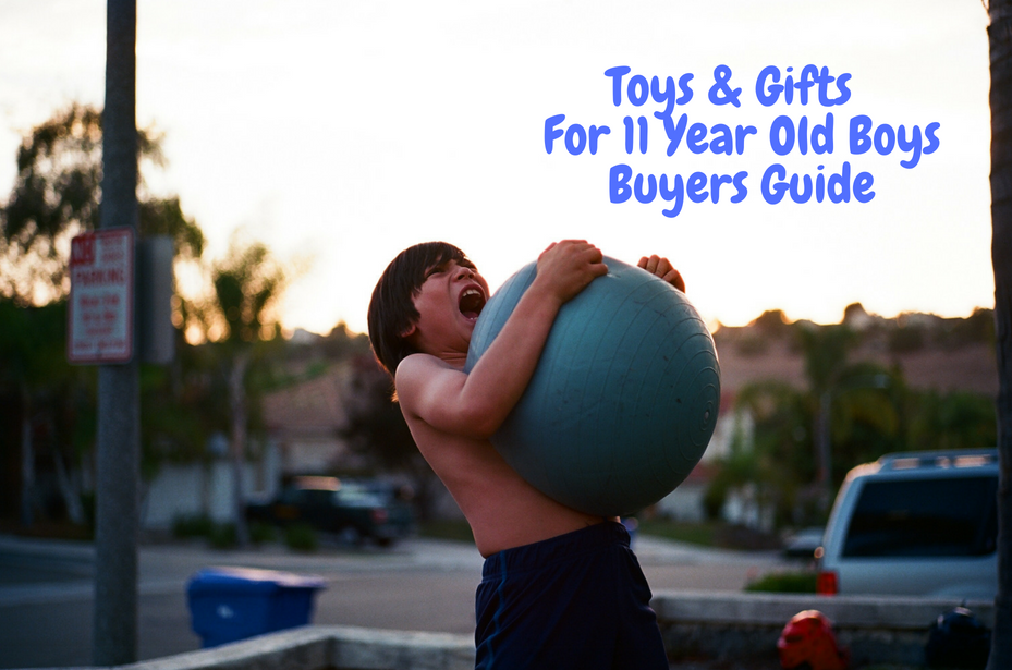 toys and gifts for 11 year old boys