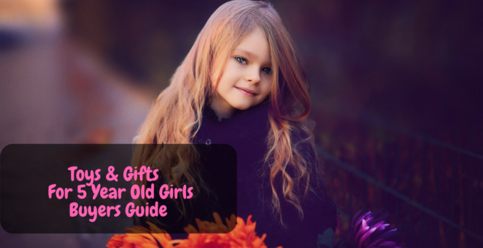 toys and gifts for five year old girls